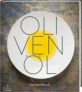 Olivenöl Kochbuch